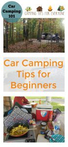 Car Camping 101: Car Camping Tips for Beginners from Camping Tips for Everyone