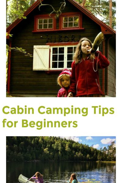 Cabin Camping Tips