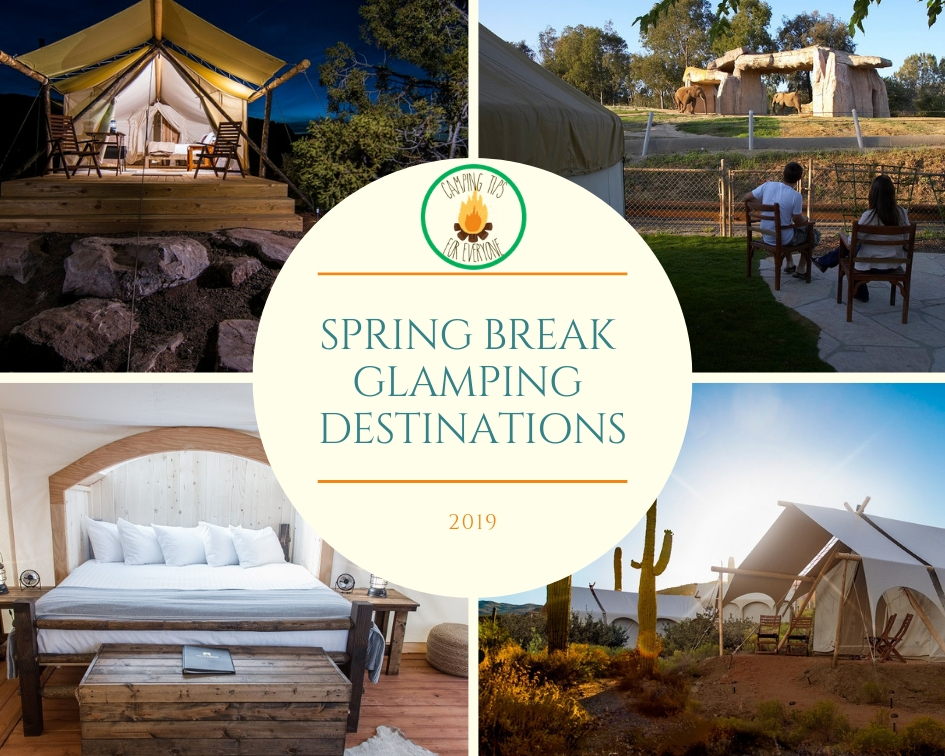 Spring Break Glamping destinstions