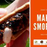 how to make smores meltier