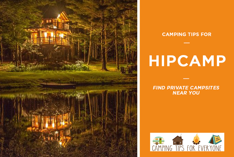 Camping tips for Hipcamp