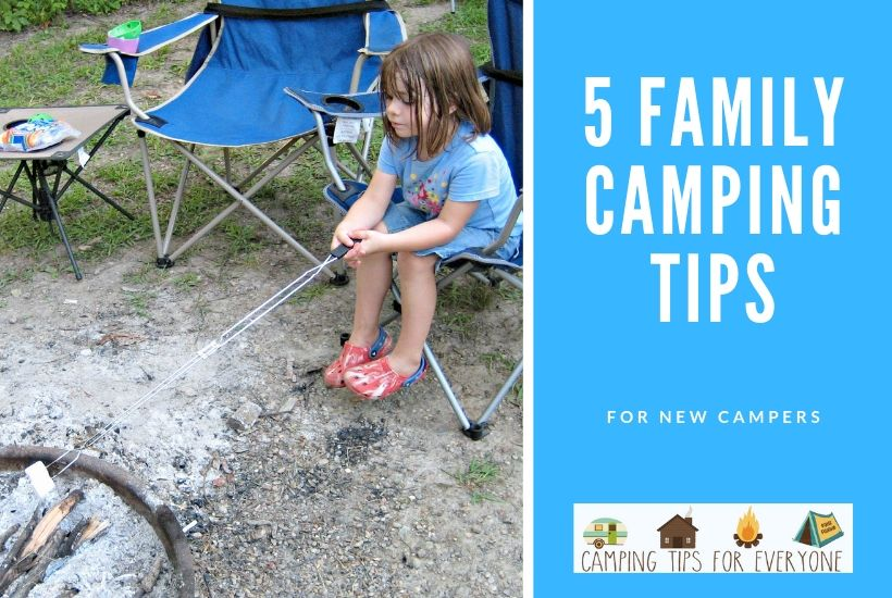 5 family camping tips for new campers