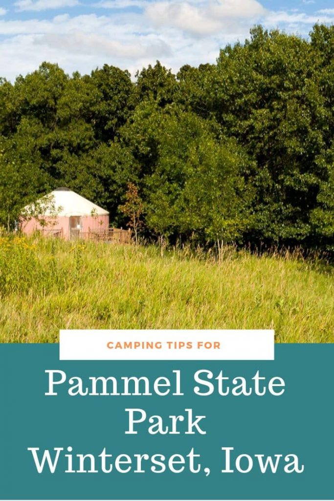 camping tips for Pammel State Park, WInterset, Iowa
