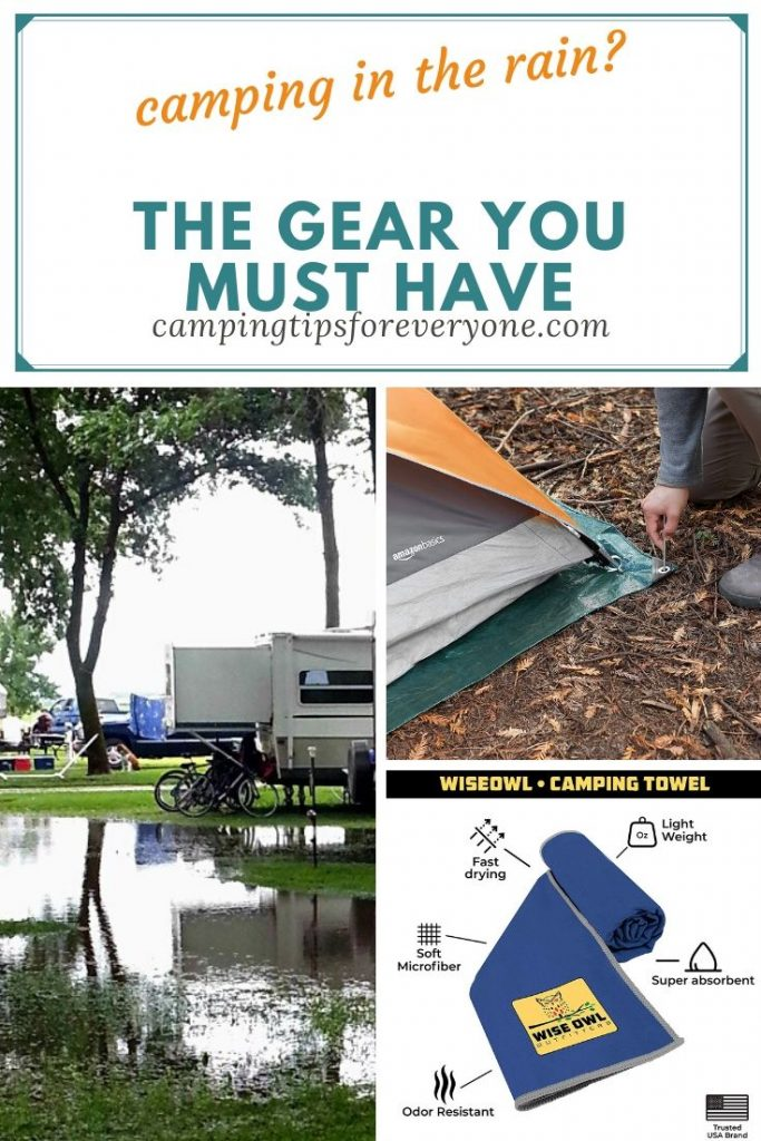 Gear for camping in the rain