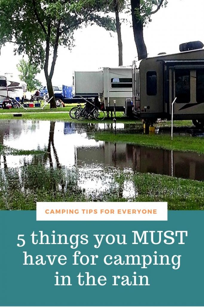5 things you need for camping in the rain
