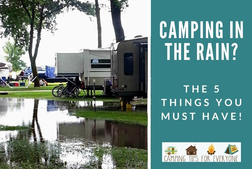 Camping in the rain tips