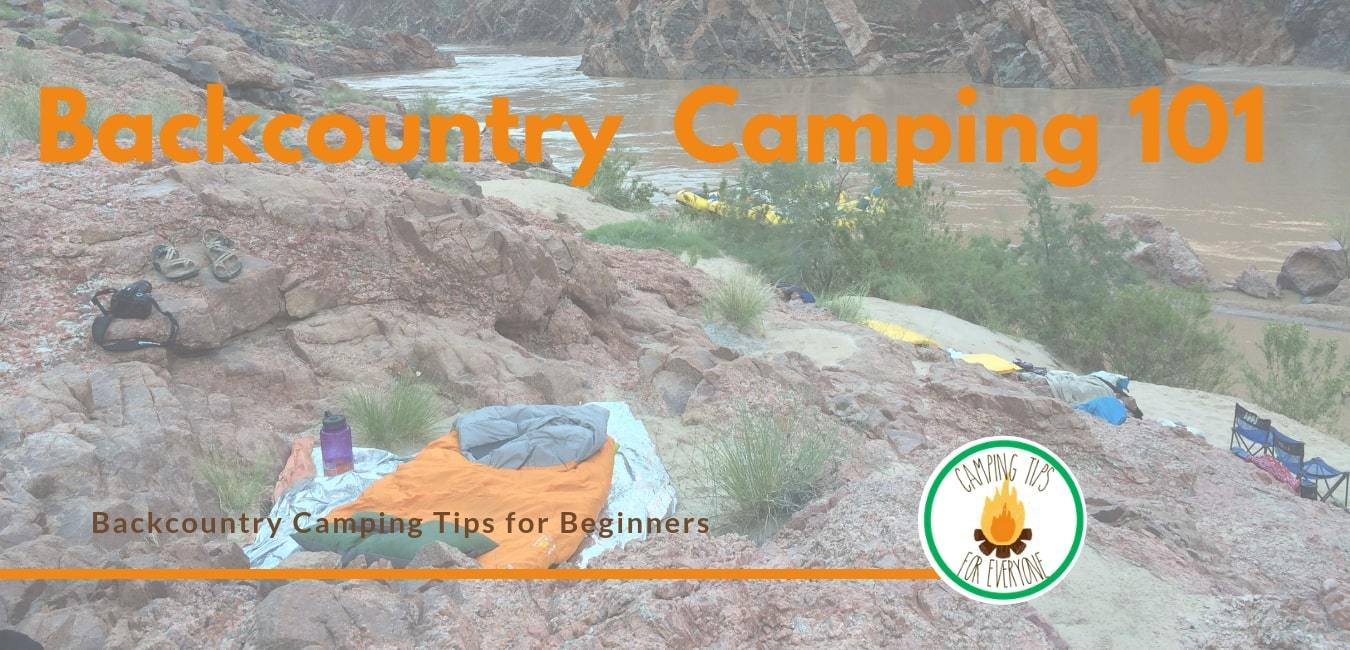 Backcountry Camping 101: Tips for Beginners